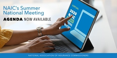 NAIC's Virtual Summer National Meeting Agenda Announced