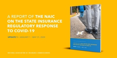 A Report of the NAIC on the State Insurance Regulatory Response to Covid-19