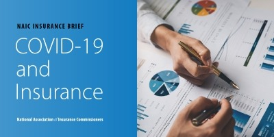 NAIC Insurance Brief: Covid-19 and Insurance