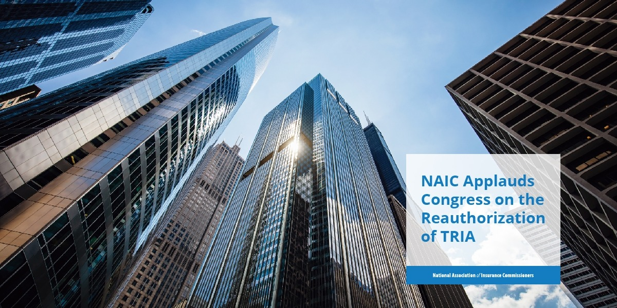 "Skyscrapers with text ""NAIC Applauds Congress on the Reauthorization of TRIA"""